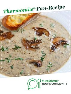 Recipe Jamie's amazing mushroom soup by Beebe, learn to make this recipe easily in your kitchen machine and discover other Thermomix recipes in Soups. Roast Recipes, Gourmet Recipes, Vegetarian Recipes, Cooking Recipes, Healthy Recipes, Recipes Dinner, Healthy Food, Thermomix Soup, Sauteed Squash
