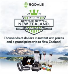 I just played the Rodale New Year. New You. New Zealand. Instant Win Game & Sweepstakes.  You too can play every day to instantly win, plus get a daily entry for the Grand Prize Trip to New Zealand!