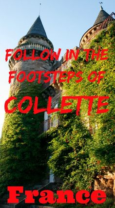 Les Jardins de Colette in the Correze region of France offer the opportunity to explore both the life of France's most beloved writer and the many regions of France that she lived and loved. This is a gorgeous place to visit in France.