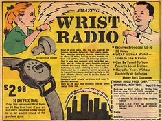 "Just like Dick Tracy... sort-of. A vintage comic book ad for the ""Amazing Wrist Radio."""