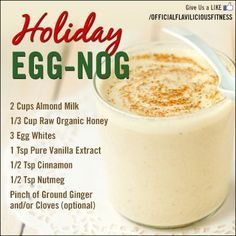 Tasty Thursday – Holiday Egg Nog Recipe - Tasty Thursday – Holiday Egg Nog Recipe Dessert How To Make Homemade Eggnog - Fitness For Women by Flavia Del Monte - Christmas Drinks, Holiday Drinks, Christmas Baking, Holiday Recipes, Party Drinks, Christmas Desserts, Christmas Recipes, Yummy Drinks, Healthy Drinks