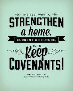 keep covenants | Sister Linda K. Burton