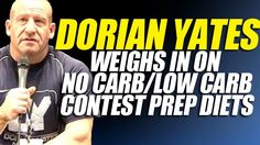 Dorian Yates Weighs In On Low Carb/No Carb Diets / Contest Prep