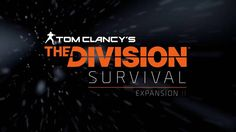 In DLC Expansion II: Survival, SHD agents have run out of supplies in the middle of a harsh Manhattan winter and will have to survive as long as possible in . The Division Trailer, Tom Clancy The Division, The Expanse, Toms, Survival, Gaming, Awesome, Videos, Movie Posters