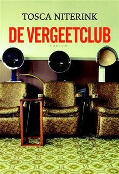 Libris-Boekhandel: Vergeetclub - Tosca Niterink (Paperback, ISBN: 9789057596667)