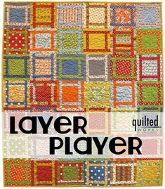 Moda Bake Shop: Layer Player Quilt - Just one layer cake needed! Scrappy Quilts, Easy Quilts, Bed Quilts, Mini Quilts, Quilting Tutorials, Quilting Projects, Quilting Ideas, Sewing Projects, Beginner Quilting