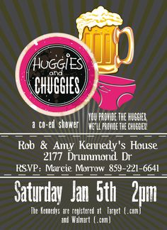 Huggies and Chuggies Baby Shower Invitation - this is one baby shower my husband would have been okay with attending ;)