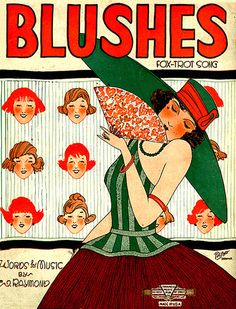 """""""Blushes"""" ~ Vintage '20s sheet music cover. Love this color combination and illustration."""