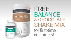 Free products for first time Thrive customer orders!  Free Balance with orders of $100 or more or both Free Balance & a Free box of Chocolate Lifestyle mix shakes with orders $200 or more!  Free products will be added to order invoice after checkout at https://hopelovethrive.le-vel.com  Company promotion ends at 11:59pm EST on Tuesday, August 9, 2016.