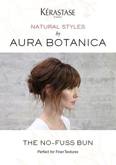 Aura Botanica, the new naturally inspired range from Kérastase introduces natural styling looks and air dry techniques for all different textures with our simple to follow hair tutorials. Learn how to create on trend, effortless glowing looks without having to use heat tools or a lot of time! Looks have been custom created by celebrity stylist and Kérastase brand ambassador, Matt Fugate. Click now to watch The No-Fuss Bun, an easy updo for fine hair and the perfect Summer hair style.
