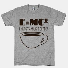 Emc Coffee Tshirt This t-shirt is Made To Order, one by one printed so we can control the quality. T Shirt Designs, Printed Shirts, Tee Shirts, T Shirt Custom, T-shirt Logo, Geile T-shirts, E Mc2, Funny Tees, Funny Humor