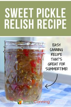 This easy canning recipe for homemade sweet relish is used for summertime hot dogs, potato salad, hamburgers, and more! Crispy Pickles Recipe, Baked Pickles, Sweet Pickles, Hot Dog Relish Recipe, Relish Recipes, Sweet Relish Recipe Canning, Easy Canning, Canning Recipes, Canning Jars
