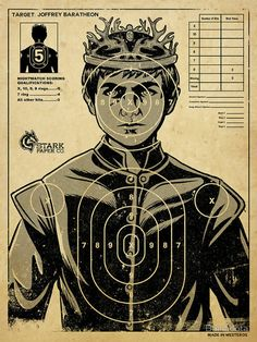 Everybody's favorite underage king, Joffrey Baratheon from Game of Thrones , is subject of a target practice poster, available on RedBubble. Game Of Thrones Joffrey, Arte Game Of Thrones, Game Of Thrones Gifts, Game Of Thrones Party, Game Of Thrones Birthday, Game Of Thrones Food, Game Of Thrones Decor, Game Of Thrones Christmas, Game Of Thrones Poster