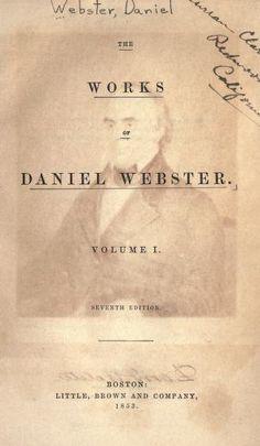 volume 1 - The works of Daniel Webster (1853)