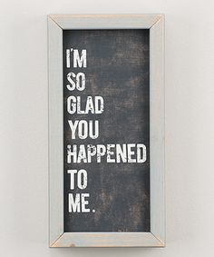 'So Glad You Happened' Framed Board