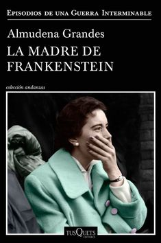 Buy La madre de Frankenstein by Almudena Grandes and Read this Book on Kobo's Free Apps. Discover Kobo's Vast Collection of Ebooks and Audiobooks Today - Over 4 Million Titles! Got Books, Books To Read, Frankenstein Book, O Tv, Free Books Online, Cult Movies, Lectures, Online Gratis, Books Online