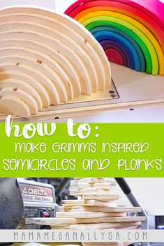 Super Simple DIY Semicircles and Planks for Extra Rainbow Fun - MamaMeganAllysa Grimm's Toys, Diy Toys, Simple Diy, Super Simple, Easy Diy, Making Wooden Toys, Scroll Saw Patterns Free, Kids Blocks, Wooden Diy