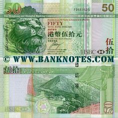 Hong Kong 50 Dollars 2003-2009 Front: Stitt the Lion, the bronze statue at the HSBC Bank main building. Back: Po Lin Monastery, Lantau Peak (Fung Wong Shan) and Tian Tan Buddha bronze statue on Ngong Ping Plateau, on Lantau Island, Hong Kong. Watermark: HSBC Main Building; Electrotype '50'. Artist: Unknown. Engraver: Unknown. Main colour: Green. Signature: Unknown (Executive Director). Issuer: The Hongkong and Shanghai Banking Corporation Limited.