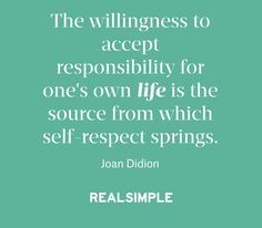 Inspiring words from Joan Didion.