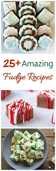 25 Amazing Fudge Recipes for the upcoming holidays (Holiday Christmas Drinks)