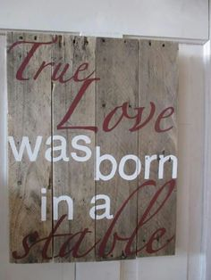 True love was born in a stable by Jenny at ReStyle