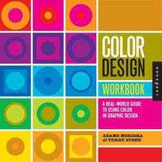 book, creatives, Designers, entrepreneurs, professionals, Recommendations, web design, typography, helpful, best, top, Color Design Workbook: A Real World Guide to Using Color in Graphic Design