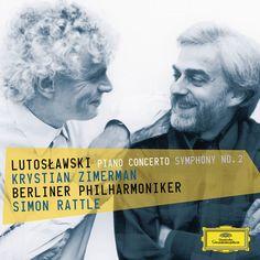 Lutoslawski: Piano Concerto & Symphony No. 2 by Krystian Zimerman, Berlin Philharmonic & Sir Simon Rattle on Apple Music