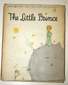 """The Little Prince. So charming. So poignant.     """"One runs the risk of weeping a little, if one lets himself be tamed."""" - Antoine de Saint Exupery"""