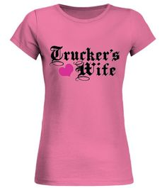 3bed5bb4 Truckers Wife. Transportation. Truckers Wife - Round neck T-Shirt Woman