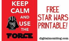 Free Star Wars Printable - Keep Calm and Use the Force! Perfect for a little boy's room!