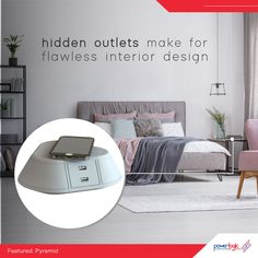 Hidden power outlets make for flawless interior design Charging all our devices can be a bit of a chore. Locating the chargers, plugging them in, getting the cords tangled up, the electronics taking up space as they charge, etc. Add Power Logic's wireless charging station, the Pyramid, next to your bed for your phones. Charging pads look sleek and cool, and they promise a more convenient charging experience.
