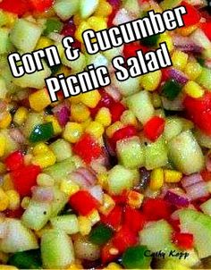 Corn & Cucumber Picnic Salad is incredibly easy and a real family hit! Picnic Salad Recipes, Cucumber Recipes, Corn And Cucumber Salad Recipe, Summer Recipes, New Recipes, Cooking Recipes, Favorite Recipes, Good Food, Yummy Food