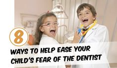 Is your child scared of dentists? Read those tips and help your child to stop being afraid of a dentist.