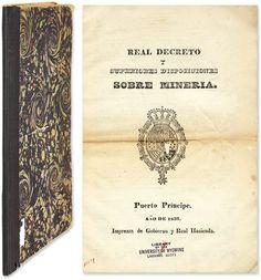 Real Decreto y Superiores Disposiciones Sobre Mineria | Cuba, Mining