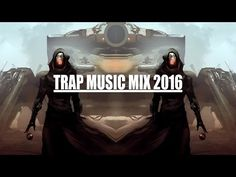 Trap Music Mix 2016 [ Best of Trap Music ] - YouTube