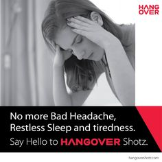 No more bad headache, restless sleep and tiredness. Say Hello to #Hangovershotz Click here amazon.in/dp/B01I2THPWG to buy.
