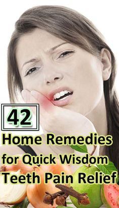 42 Home Remedies for Quick Wisdom Teeth Pain Relief.   Health Lala