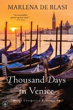 A Thousand Days In Venice: An Unexpected Romance, 2016 The New York Times Best Sellers Travel Books winner, Marlena de Blasi #NYTime #GoodReads #Books