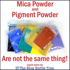 Mica powder and pigment powder are not the same thing. Learn more at The Blue Bottle Tree.
