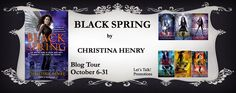 Book Review: BLACK SPRING (Black Wings #7) by Christina Henry + giveaways | I Smell Sheep