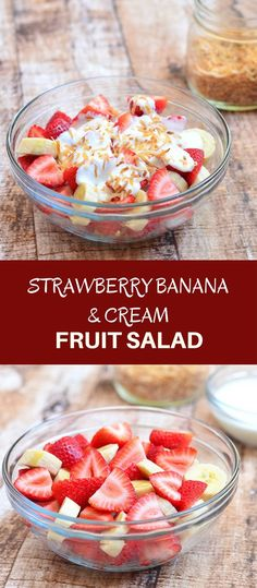 Strawberry Banana and Cream Salad with strawberries. bananas, sour cream dressing, and toasted coconut. Sweet and creamy, it's a healthy and delicious addition to any summer potluck!