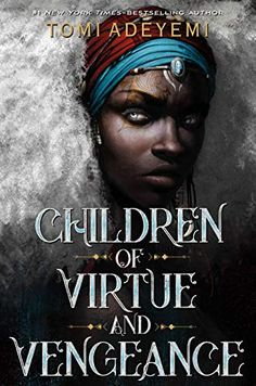 Children of Virtue and Vengeance. Children of Virtue and Vengeance is the stunning sequel to Tomi Adeyemi's New York Times-bestselling debut Children of Blood and Bone, the first book in her Legacy of Orïsha trilogy. Fantasy Magic, High Fantasy, Fantasy Books, Fantasy Series, Writing Fantasy, Fantasy Book Covers, Fantasy Fiction, Ya Books, Free Books