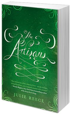 The Shadow Realm: BLOG TOUR - The Artisans by Julie Reece (Review & Giveaway) @chapterxchapter @month9books