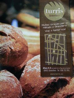 La cocina de Pssssss: TURRIS: PAN DE VERDAD EN GRANOLLERS