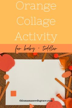 Inspiration for an orange collage that is perfect for teaching little ones about the color orange! #CollageActivities #Toddler #ColorOrange