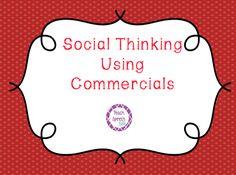 Teach Speech 365: Social Thinking + Commercials + Speech Therapy!