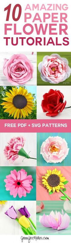 10 Amazing Paper Flower Tutorials | Giant Flowers | Free Patterns