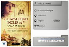 Livros e marcadores: O Cavalheiro Inglês de Carla M. Soares