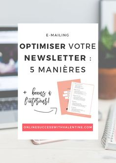 Newsletter, e-mailing, optimisation newsletter, envoyer des newsletters, avoir des abonnés