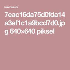 7eac16da75d0fda14a3ef1c1a9bcd7d0.jpg 640×640 piksel